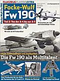 Flugzeug Classic Extra. Focke-Wulf Fw 190 Teil 2