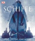 Schiffe - 5.000 Jahre Seefahrt