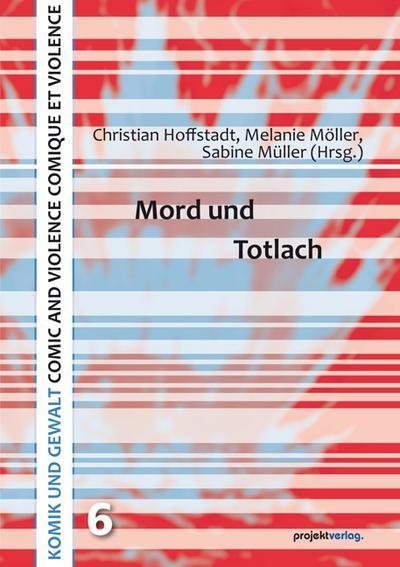 mord-und-totlach-komik-und-gewalt-comic-and-violence-comique-et-violence-