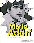 Mario Adorf …böse kann ich auch