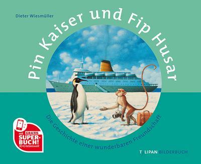 Pin Kaiser und Fip Husar: Die Geschichte einer wunderbaren Freundschaft (Tulipan Bilderbuch)