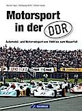 Motorsport in der DDR: Automobil- und Motorra ...