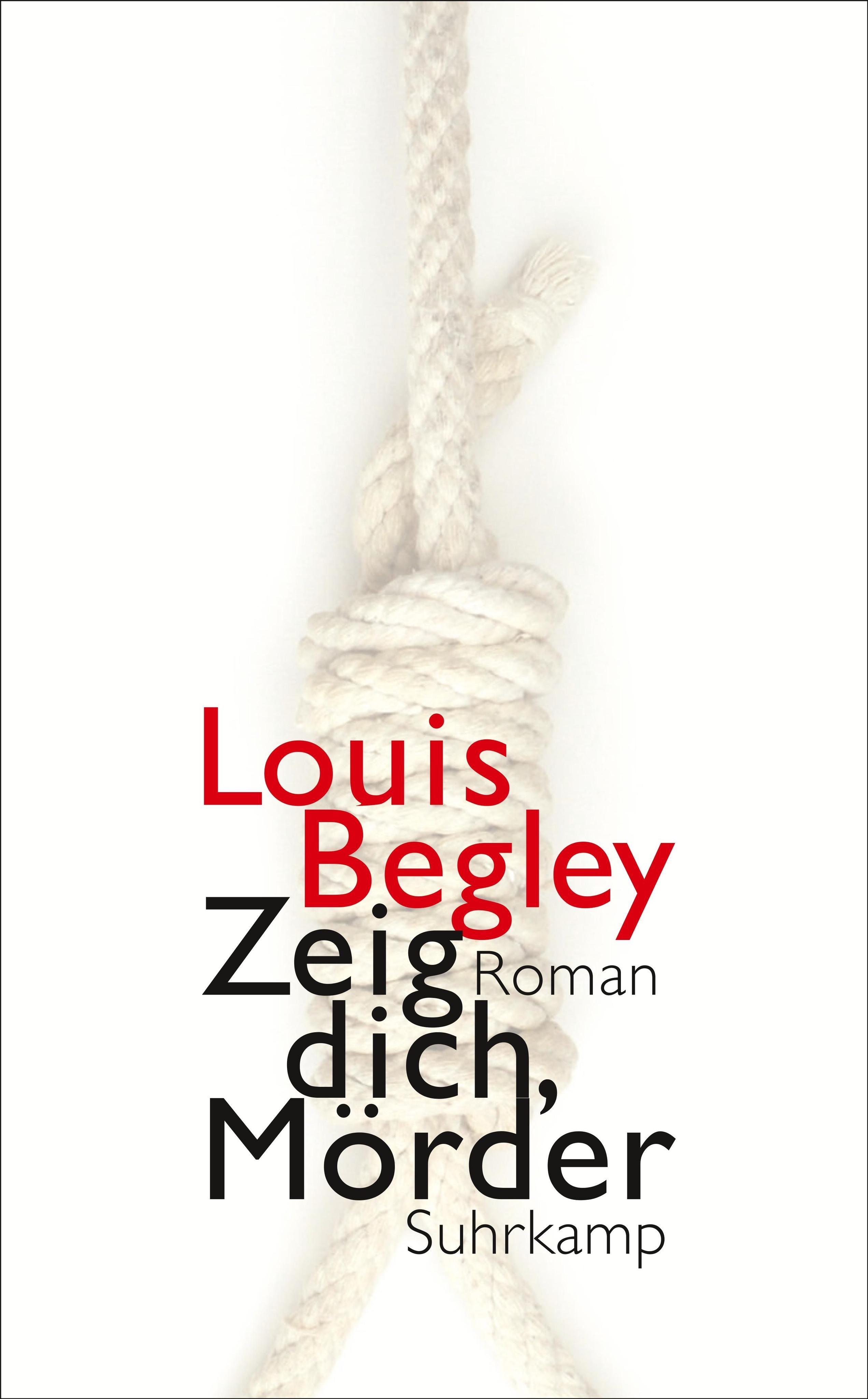 Zeig-dich-Moerder-Louis-Begley