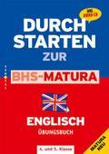 Durchstarten - Zur BHS-Matura Englisch: 4./5. ...