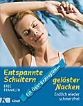 Entspannte Schultern, gelöster Nacken: Endlic ...