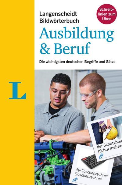 langenscheidt-bildworterbuch-ausbildung-beruf-deutsch-als-fremdsprache-die-wichtigsten-deutsche