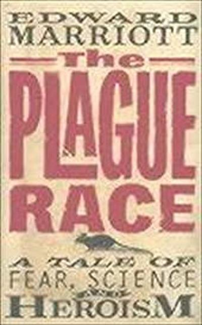 plague-race-a-scientific-odyssey