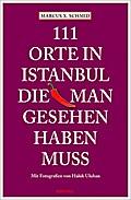 111 Orte in Istanbul, die man gesehen haben m ...