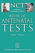 Antenatal Tests (The National Childbirth Trus ...