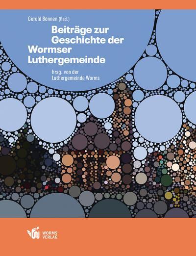 beitrage-zur-geschichte-der-wormser-luthergemeinde