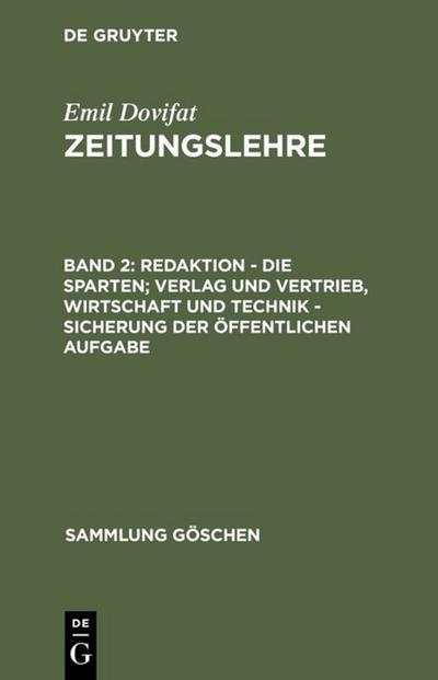 emil-dovifat-zeitungslehre-redaktion-die-sparten-verlag-und-vertrieb-wirtschaft-und-technik-