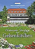 Historische Streifzüge durch Gelsenkirchen; H ...