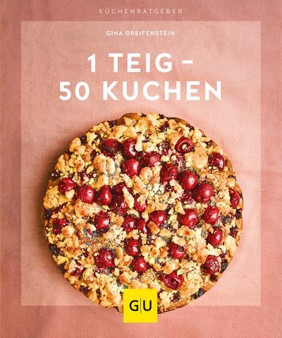1 Teig – 50 Kuchen  GU KüchenRatgeber  Deutsch
