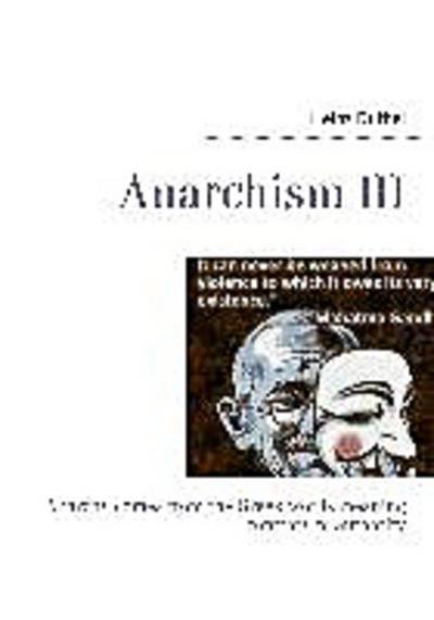 Anarchism III