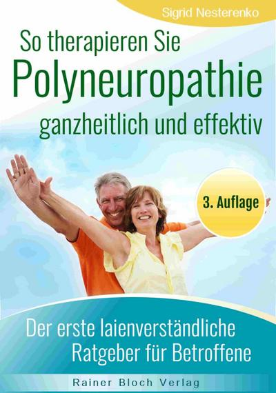 so-therapieren-sie-polyneuropathie-ganzheitlich-und-effektiv-der-erste-lainenverstandliche-ratgeb