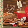 Brot aus dem gusseisernen Topf: aromatisch un ...