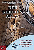 Der Kirchen-Atlas: Räume entdecken - Stile er ...