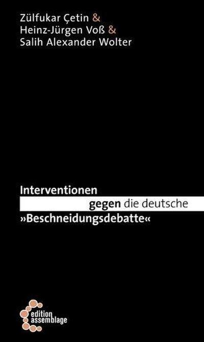"""Interventionen gegen die deutsche """"Beschneidungsdebatte"""""""