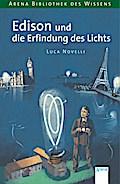 Edison und die Erfindung des Lichts (Biblioth ...