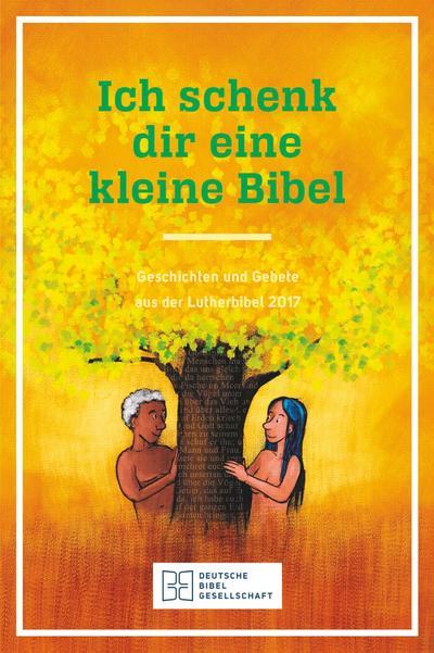 ich-schenk-dir-eine-kleine-bibel-geschichten-und-gebete-aus-der-lutherbibel-2017-10-exemplare-in-e
