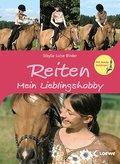 Reiten - Mein Lieblingshobby