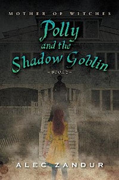 Polly and the Shadow Goblin