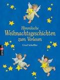 Himmlische Weihnachtsgeschichten zum Vorlesen ...