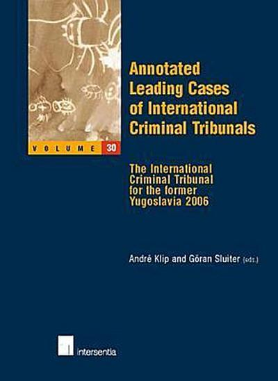 annotated-leading-cases-of-international-criminal-tribunals-volume-30-the-international-criminal-