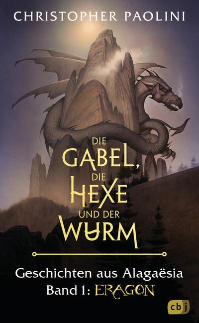 die-gabel-die-hexe-und-der-wurm-geschichten-aus-alagaesia-band-1-eragon-die-eragon-saga