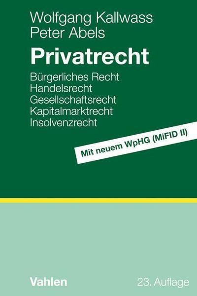privatrecht-burgerliches-recht-handelsrecht-gesellschaftsrecht-kapitalmarktrecht-insolvenzrecht