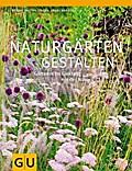 Naturgärten gestalten