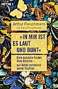 """""""In mir ist es laut und bunt"""": Eine Autistin  ..."""