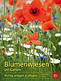 Blumenwiesen im Garten; Richtig anlegen & pfl ...