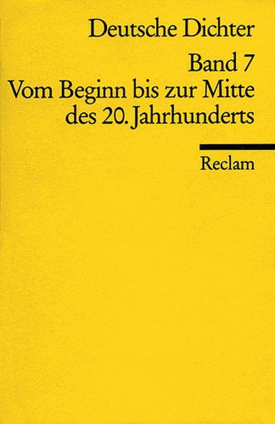 deutsche-dichter-band-7-vom-beginn-bis-zur-mitte-des-20-jahrhunderts
