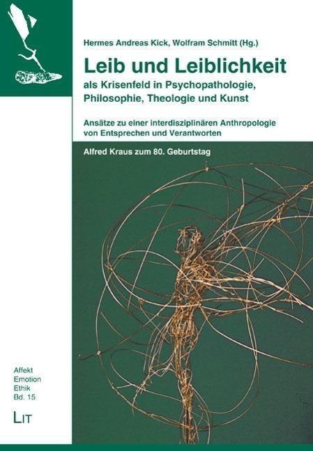 Leib-und-Leiblichkeit-als-Krisenfeld-in-Psychopathologie-Philosophie-Theo