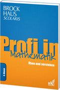 Brockhaus Scolaris Profi in Mathematik 6. Klasse: Üben und verstehen