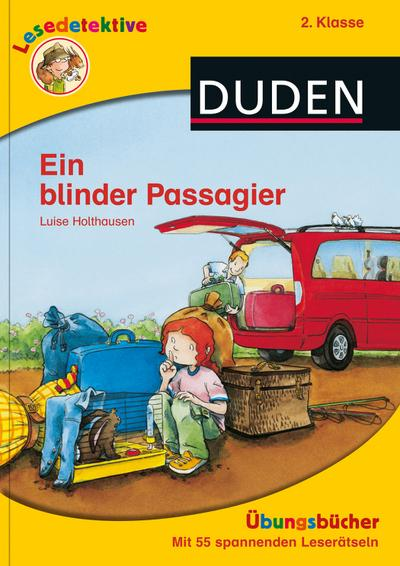 Lesedetektive Übungsbücher - Ein blinder Passagier, 2. Klasse (DUDEN Lesedetektive Übungsbücher)