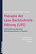 Therapie der Lese-Rechtschreibstörung ( LRS): Traditionelle und alternative Behandlungsverfahren im Überblick