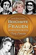 Berühmte Frauen in der Geschichte