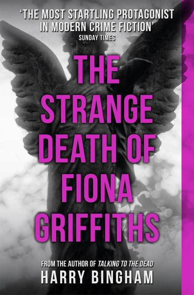 the-strange-death-of-fiona-griffiths-fiona-griffiths-crime-thriller-series-book-3-fiona-griffiths-