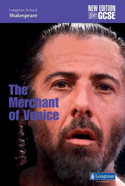 The Merchant of Venice: New Edition for GCSE (LONGMAN SCHOOL SHAKESPEARE) - Pearson Education Limited - Taschenbuch, Englisch, John O'Connor, Stuart Eames, New Edition for GCSE, New Edition for GCSE