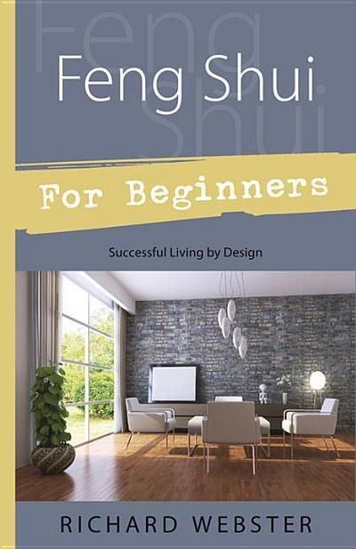 feng-shui-for-beginners-successful-living-by-design-design-for-successful-living-for-beginners-l