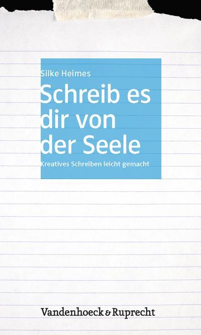 schreib-es-dir-von-der-seele-kreatives-schreiben-leicht-gemacht