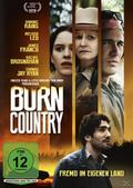 Burn Country - Fremd im eigenen Land
