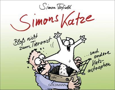 simons-katze-blo-nicht-zum-tierarzt-und-andere-katz-astrophen