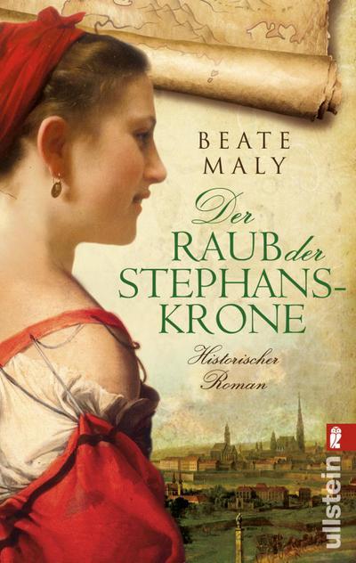 der-raub-der-stephanskrone-historischer-roman