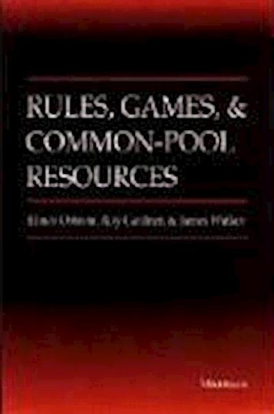 rules-games-and-common-pool-resources-ann-arbor-books-