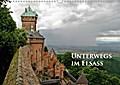 9783665615284 - Ralf Schmidt: Unterwegs im Elsass (Wandkalender 2018 DIN A3 quer) - Impressionen zwischen Wissembourg und Colmar. (Monatskalender, 14 Seiten ) - کتاب