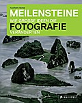 Meilensteine - Wie große Ideen die Fotografie ...