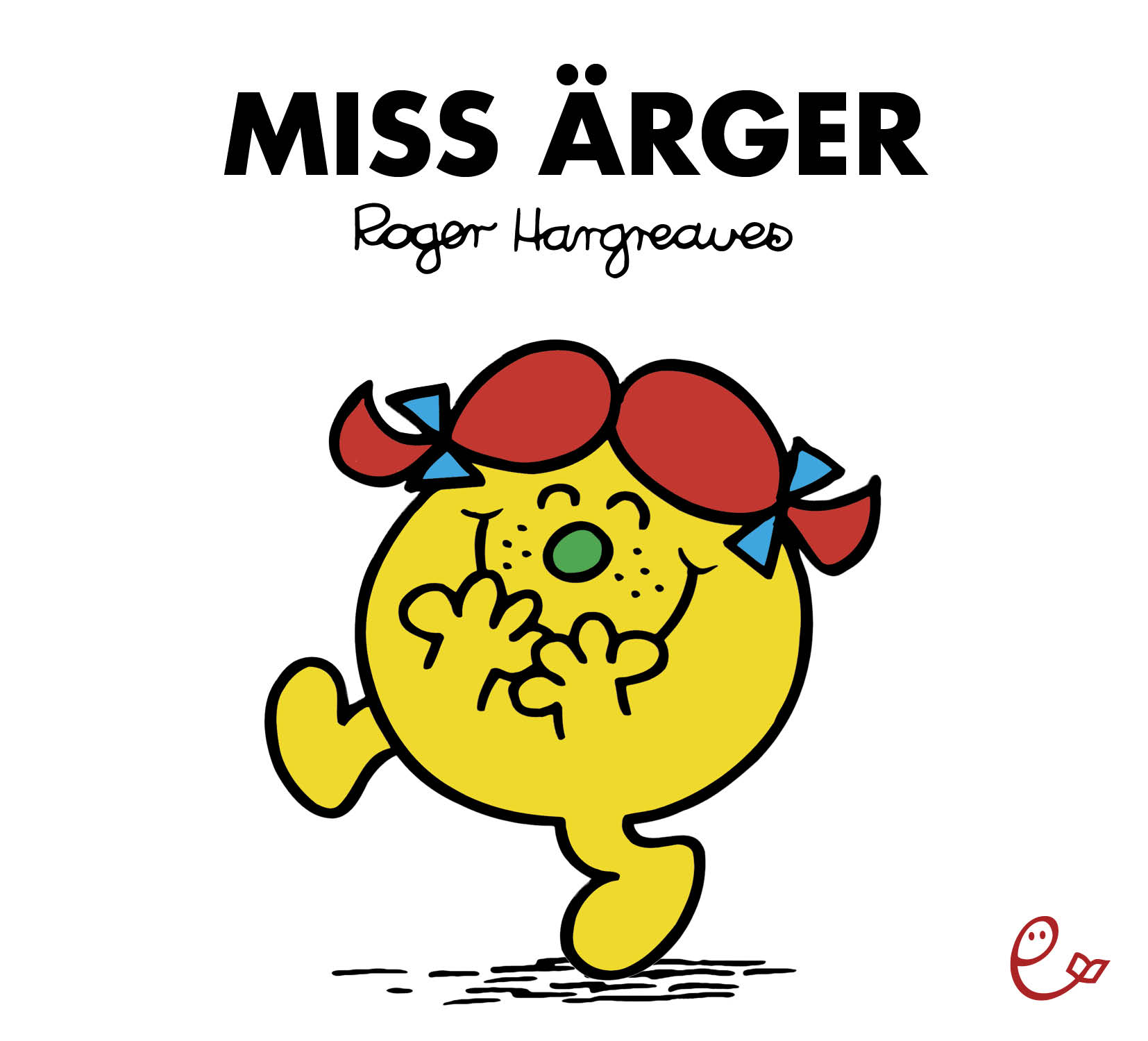 Miss Ärger Roger Hargreaves
